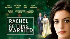 The Octagon : MOVIES THAT DON'T SUCK: 'Rachel Getting Married' is a big fat engrossing wedding