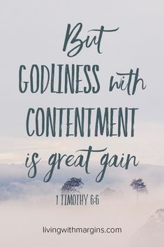 But godliness with contentment is great gain. 1 Timothy We find contentment in Christ rather than in the amount of our possessions. A simple life can help us focus on God rather than be distracted by our possessions and busy schedule. Christian Faith, Christian Quotes, Godliness With Contentment, Contentment Quotes, 1 Timothy 6, Timothy Bible, Learning To Say No, Word Of God, Bible Quotes