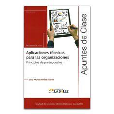 Aplicaciones técnicas para las organizaciones – Jairo Andrés Méndez Beltrán – Universidad de La Salle www.librosyeditores.com Editores y distribuidores.