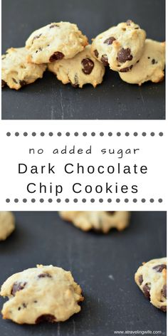 Dark Chocolate Chip Cookies made without any added sugar and dairy free.