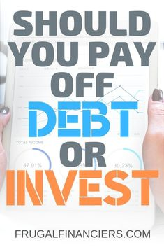 Should You Pay Off Debt or Invest Your Extra Money? Do you have extra money but you're not sure if you should be investing, paying off debt or both? Learn all about deciding about paying off debt or using your money to invest. Pay Debt, Debt Payoff, Investing Money, Saving Money, Saving Tips, Federal Student Loans, Financial Goals, Financial Assistance, Financial Literacy