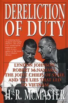 Dereliction Of Duty Robert Mcnamara Chief Staff Marines Ios Presidents