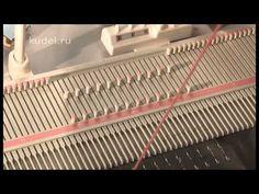 ▶ вязание на вязальной машине Сильвер лк-150 VTS_01_1 - YouTube