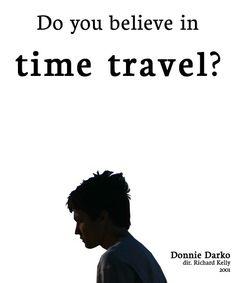 Donnie Darko. When I get on my darko kicks I swear I think and research so much my head almost explodes