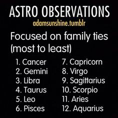 Family is most important to the emotional cancer and the mental gemini. Libra and pisces similarly are high up there as they want everyone to be happy!