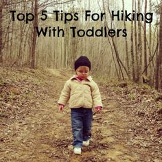 Tips for hiking with a toddler Molly loves hiking as much as mommy and daddy