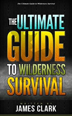 FREE TODAY    Alone in the Wild: The Ultimate Guide to Wilderness Survival (Alone in the Wild, Wilderness Survival Guide, Wilderness Survival for Dummies) - Kindle edition by James Clark. Politics & Social Sciences Kindle eBooks @ Amazon.com.