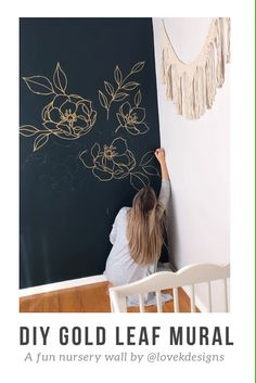 DIY {GOLD LEAF} Nursery Mural by @ lovekdesigns - A liquid gold leaf floral mural designed for my daughter's nursery. I was surprised by how vibran - Wall Painting Decor, Diy Painting, Diy Nursery Painting, Painting Murals On Walls, Wall Painting Flowers, Gold Diy, Bedroom Murals, Bathroom Mural, Nursery Wall Murals