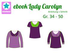 mialuna - Ebook Damenshirt Lady Carolyn Gr.34-50