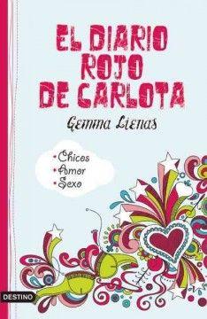 El diario rojo de Carlota / Gemma Lienas.