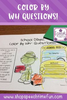 Color by WH questions - no prep and perfect for all holidays and seasons of the year for speech therapy. Interactive and fun!