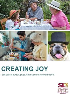 A Creating Joy Booklet. Activities for Caregivers of frail and vulnerable adults. Activities are good for the caregivers, their families, and any group that wishes to share a bit of fun. #slcoaging @slcoaging Salt Lake County, Stress Busters, Caregiver, Vulnerability, Booklet, Joy, Activities, Families, Group