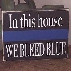 Thin Blue Line Police Officer | Amazon.com: Thin Blue Line, We Bleed Blue Sign, Police Officer Gift ...