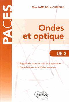 Ondes et optique UE 3 - Marc Lamy de la Chapelle :