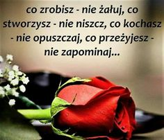 Motto, Life Hacks, It Hurts, Nostalgia, Humor, Words, Quotes, Birthday, Polish Sayings