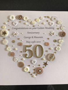 This button art frame would make a perfect gift for a couple celebrating their golden wedding day. What a beautiful piece of handmade art for your golden wedding day. Button Art Designs are perfect for your home to accentuate your individual style Golden Wedding Anniversary Gifts, 50th Anniversary Cards, 50th Anniversary Gifts, Anniversary Decorations, 50th Birthday Gifts, Anniversary Parties, Anniversary Ideas, Birthday Quotes, Birthday Cards