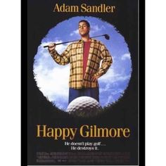 Happy Gilmore 1996 The first of many great Adam Sandler movies (sorry not a big Billy Madison fan) and full of great catch phrases! Adam Sandler Filme, Adam Sandler Movies, Funny Movies, Comedy Movies, Great Movies, Funniest Movies, 1990s Movies, Comedy Quotes, Awesome Movies