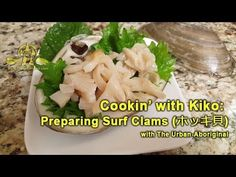 Cookin' with Kiko: How do You Prepare Surf Clams (ホッキ貝) w/ The Urban-Abo. Aboriginal Food, Live Animals, Clams, Cabbage, Surfing, Urban, Vegetables, Seashells, Cabbages