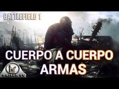 Battlefield 1 Armas cuerpo a cuerpo, mazos, hachas, cuchillos...