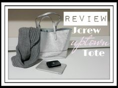 J.Crew Uptown Tote| Handbag Review| What's in my w