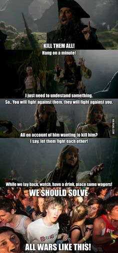 While watching Pirates of the Caribbean..