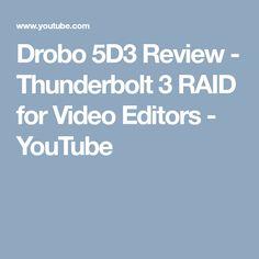 Drobo 5D3 Review - Thunderbolt 3 RAID for Video Editors - YouTube