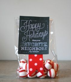 100 Days of Christmas – Day 49 - Visit Today's Mama for a free printable Neighbor Gift Tag. Include a few homemade goodies, or wait for a holiday candy deal at the drug store!
