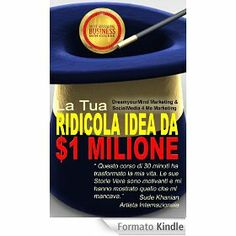 Hai delle idee o dei prodotti che vuoi condividere o vendere ma sei preoccupato di fallire o, quel che è peggio, che la gente possa prenderti in giro o pensare che non vali niente?   Se è davvero così, questo è il libro che fa per te!
