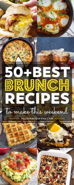 From savory to sweet, here are 50 of the best brunch recipes that you can make this weekend! Perfect For Mother's Day or any day!