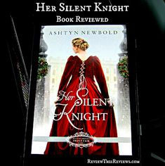 Review This Reviews!: Her Silent Knight (Belles of Christmas: Frost Fair... People Hugging, Silent Book, Pictures Of Beautiful Places, Sweet Stories, She Movie, Chivalry, Childhood Friends, Christmas Books, Together We Can
