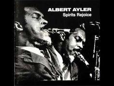 Albert Ayler Quintet - Spirits Rejoice