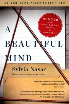 """Read """"A Beautiful Mind"""" by Sylvia Nasar available from Rakuten Kobo. The powerful, dramatic biography of math genius John Nash, who overcame serious mental illness and schizophrenia to win . Date, Academy Award Winning Movies, John Nash, Best Biographies, Math Genius, Biography Books, Game Theory, Math Books, Nobel Prize"""