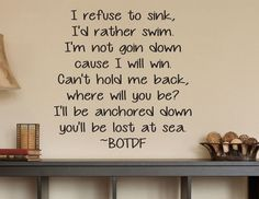 Refuse To Sink I'd Rather Swim Wall Decal - 0056 - i refuse to sink lyrics - Quote Decals - Blood On The Dance Floor - Never Give Up Decals