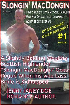 Slongin' MacDongin' Scottish Highlander Gone Rogue