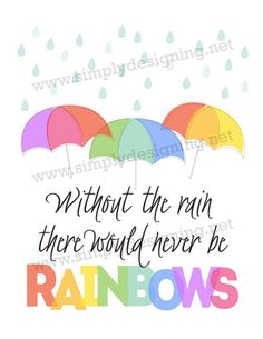 Without the Rain the
