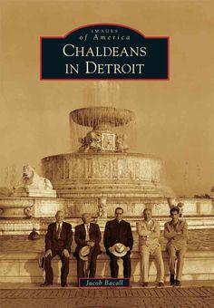 Chaldeans in Detroit (Paperback)