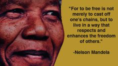 Respect and advance the freedom of others.