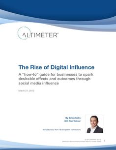 The Rise of Digital Influence by Altimeter Group Network (2012)