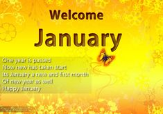 Here we are presenting Welcome January Quotes and Sayings, January Images, January Month Pictures, Photos, Wallpapers for free from our website. January Month, One Month, October, Hello January Quotes, January Images, Happy New Year Hd, Latin Words, Year Quotes, Wishes Messages