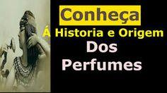 Resultado de imagem para historia dos perfumes