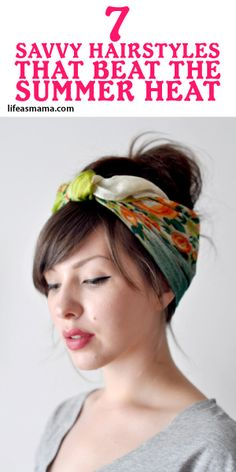 Some of the best summer hairdos keep your hair off your neck, of course, but they're also creative with a bit of whimsy. We've scoured the web for stylish, summer 'dos, and found these 7 savvy hairstyles that'll beat the summer heat in style.