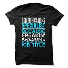 Love being -- COMMUNICATIONS-SPECIALIST T-Shirts, Hoodies (21.99$ ==► Order Here!)