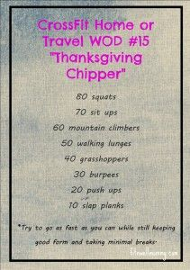 CrossFit Home or Travel WOD #15 (aka Thanksgiving Chipper!) - Fit N Well Mommy