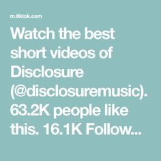 Watch the best short videos of Disclosure (@disclosuremusic). 63.2K people like this. 16.1K Followers. 6 Following. Disclosure ENERGY - the new album - OUT NOW 🌍 Best Fan, The Best, 1000 Followers, Google Play Music, Follow Me On Instagram, Thankful, Good Things, Videos, Watch