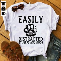 Paw easily distracted by jeeps and dogs shirt Talk about fake news, they are doctoring video footage and altering transcripts from Helsinki news coverage and eliminating the Paw Accessoires De Jeep Wrangler, Accessoires Jeep, Jeep Wrangler Accessories, Jeep Accessories, Jeep Shirts, Vinyl Shirts, Funny Shirts, Jeep Willys, Jeep Clothing