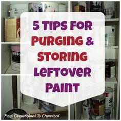 5 Tips for Purging and Storing Leftover Paint