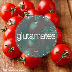 Sensitive to glutamates? Here's a fact sheet on glutamates and list of foods containing glutamates #glutamates thefoodwerewolf.com The Food Werewolf