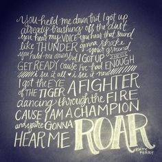 Roar--Katy Perry  Not the hugest fan of her, but this song is the bomb.com
