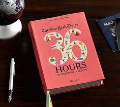 New York Times: 36 Hours. Europe by Barbara Ireland #potterybarn