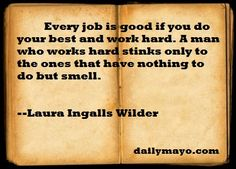Image detail for -Daily Mayo » Quote: Laura Ingalls Wilder on Work